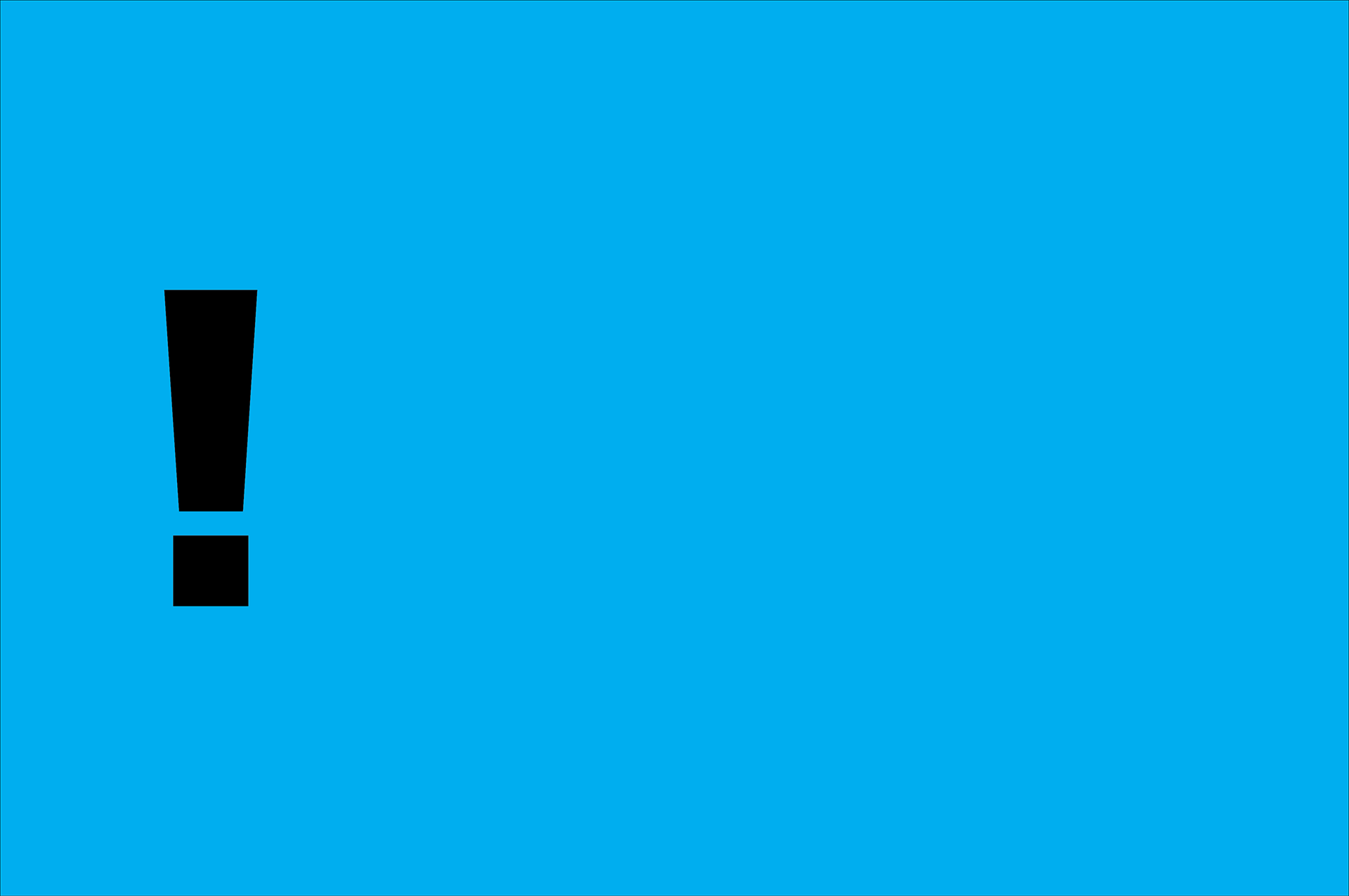Banner, blue background with a large exclamation mark.